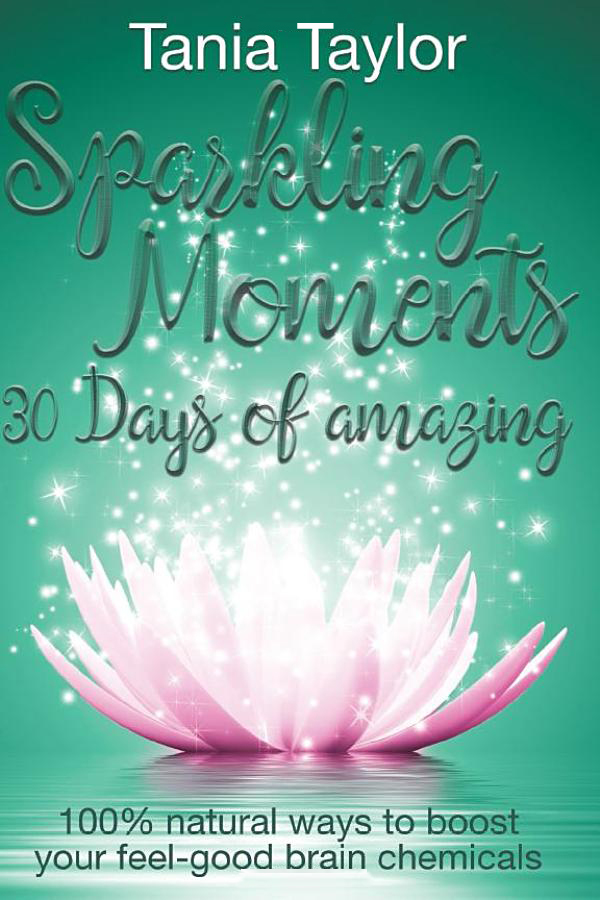 Sparkling Moments, 30 Days of Amazing by Tania Taylor, Bookcover
