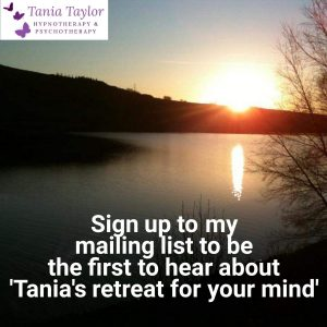 tranquil scene retreat for your mind sign up  to Tania's mailing list